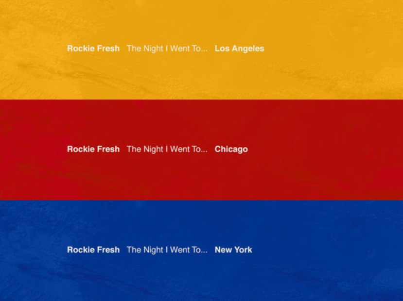 Rockie Fresh - The Night I Went To…Chicago, NY & Los Angeles