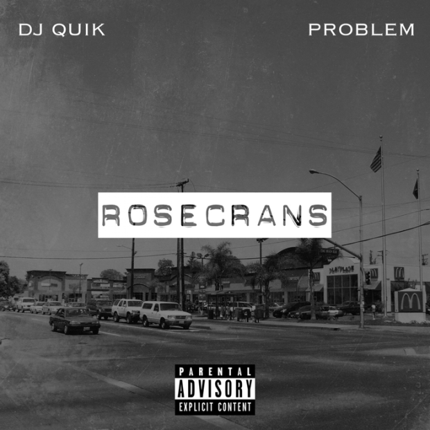 DJ Quik & Problem - Rosecrans Review