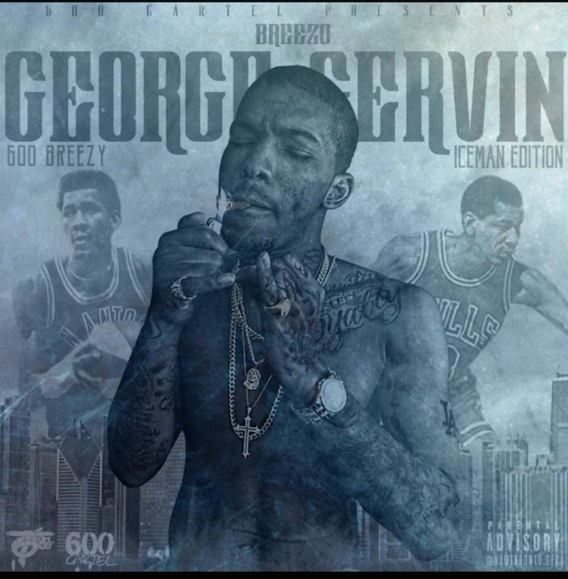 600Breezy George Gervin Cover Art