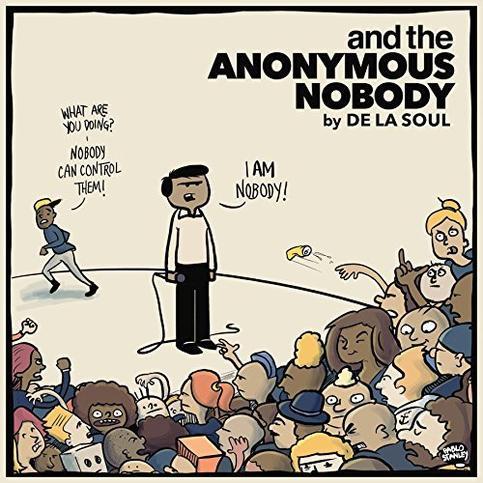 "De La Soul ""And the Anonymous Nobody"""