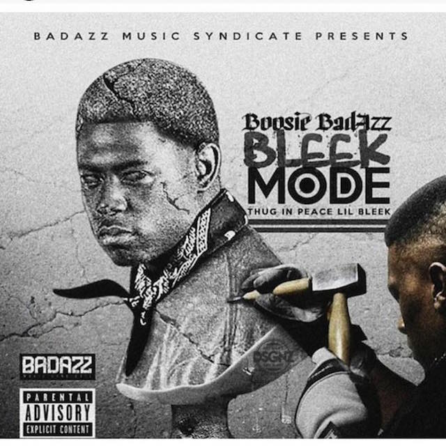 Boosie Badazz Bleek Mode