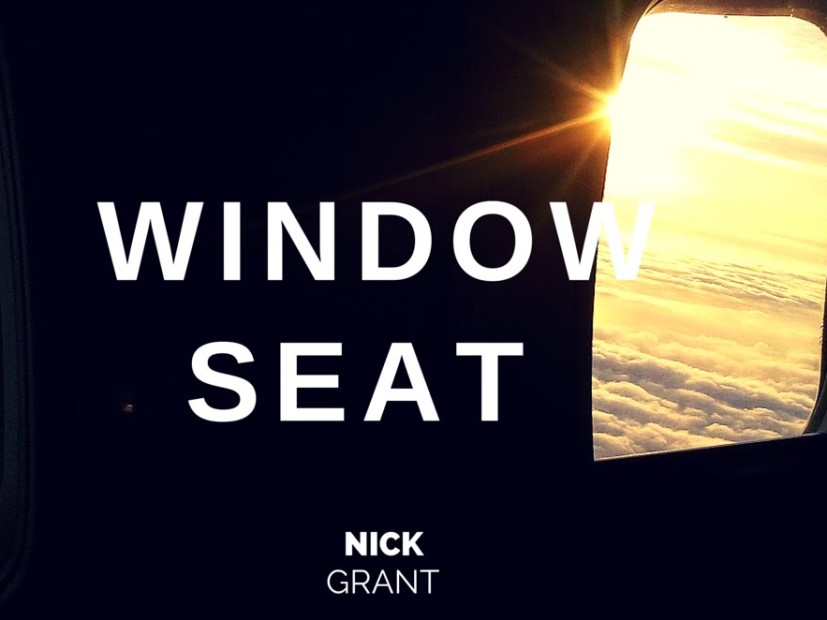 "Nick Grant Takes A ""Window Seat"""