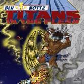 Blu & Nottz - Titans In The Flesh