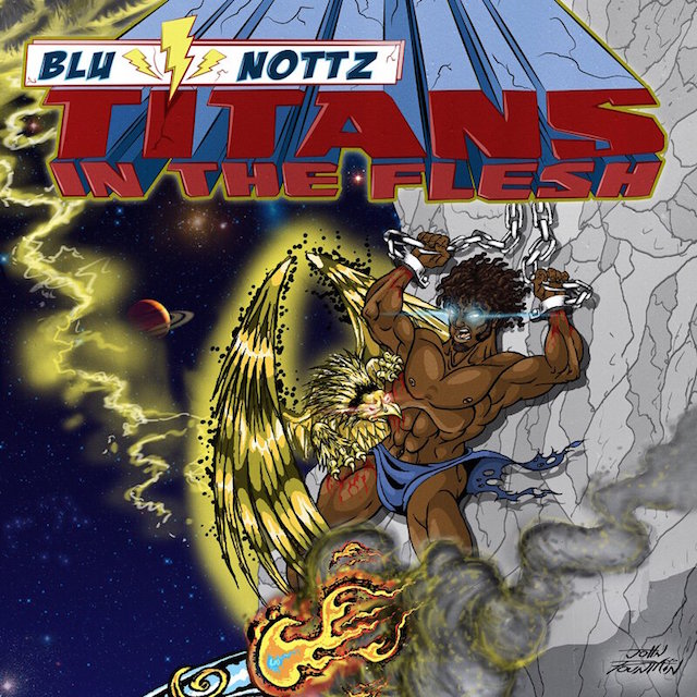 "Blu x Nottz ""Titans In The Flesh"" cover art"