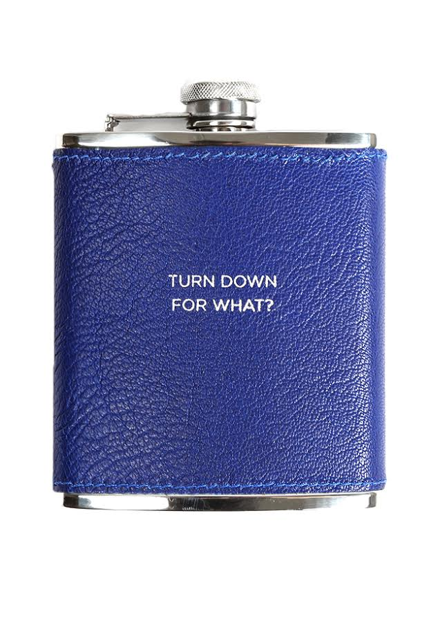 Lil Jon Turn Down For What flask