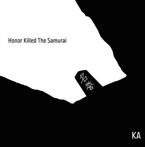 Ka - Honor Killed The Samurai Review