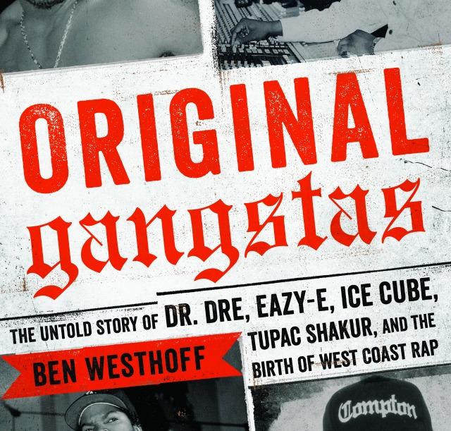 original gangstas ben westhoff