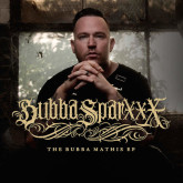"""Say Hello To A Reenergized Bubba Sparxxx With """"The Bubba Mathis EP"""""""