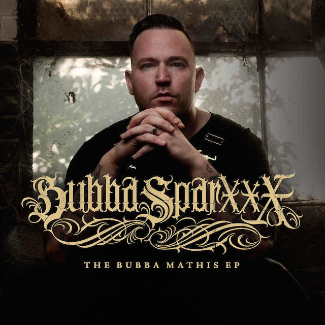 """Review: Say Hello To A Reenergized Bubba Sparxxx With """"The Bubba Mathis EP"""""""