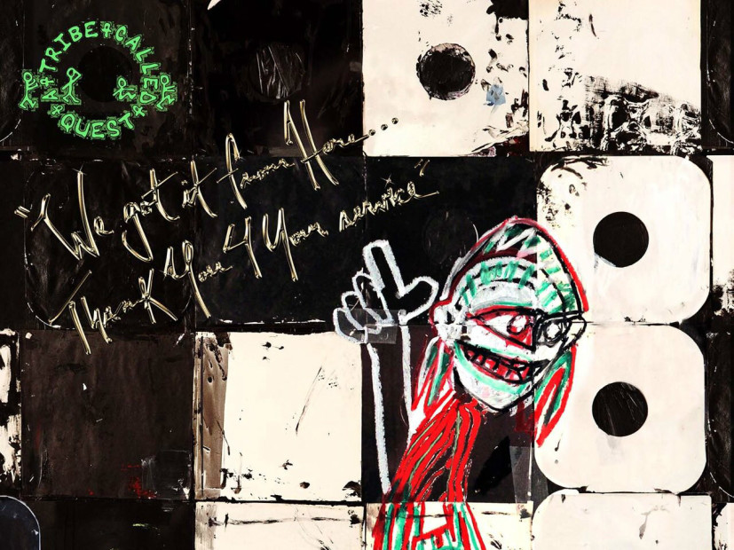 "Rejoice & Listen To A Tribe Called Quest's New LP ""We got it from Here… Thank You 4 Your service"""