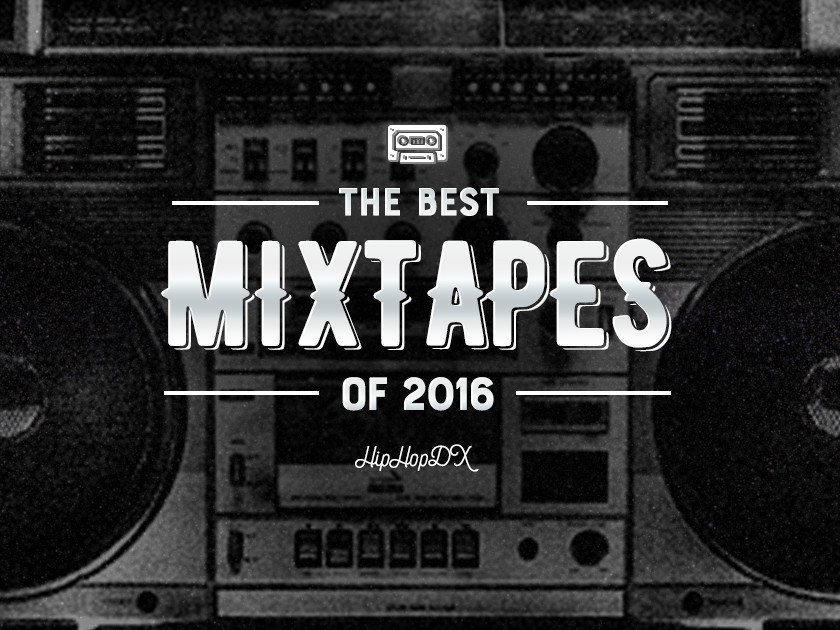 The Best Mixtapes Of 2016