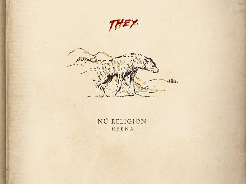 "Review: ""Nü Religion: Hyena"" Will Boost THEY.'s #Wolfpac Membership Tenfold"