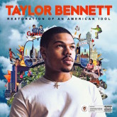 "Review: Taylor Bennett's ""Restoration Of An American Idol"" Shows Growth & Potential"