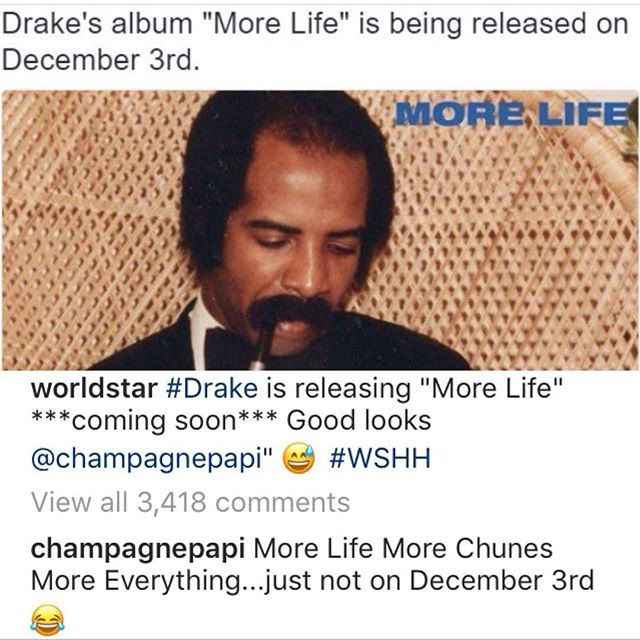"A Brief Timeline Of Drake's ""More Life"" Release Date Delays"