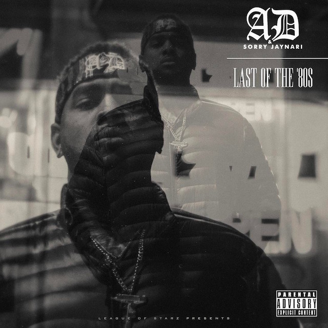 "Review: AD & Sorry Jaynari Drip Consistency On ""Last Of The '80s"""