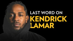 Last Word On Kendrick Lamar's DAMN.