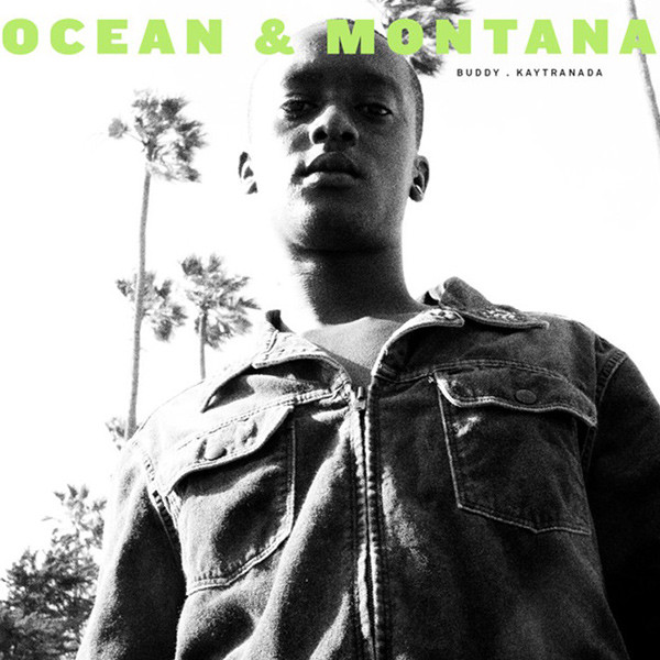 "Review: Buddy & Kaytranada's ""Ocean & Montana"" Sounds Unerringly Like Summer"