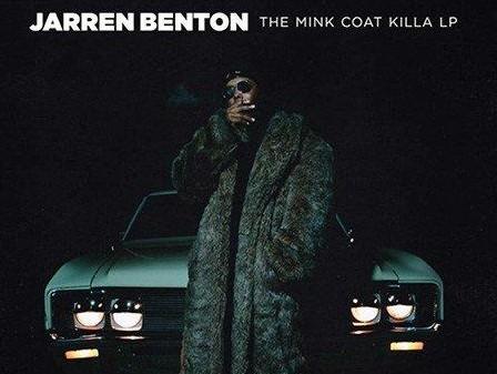 """Jarren Benton Drops """"The Mink Coat Killa LP"""""""