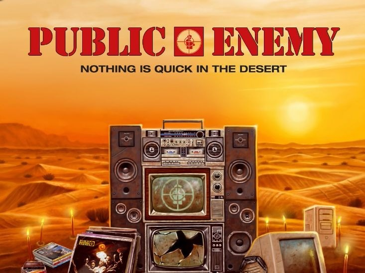 "Public Enemy Drops ""Nothing Is Quick In The Desert (Except Death)"" Early"
