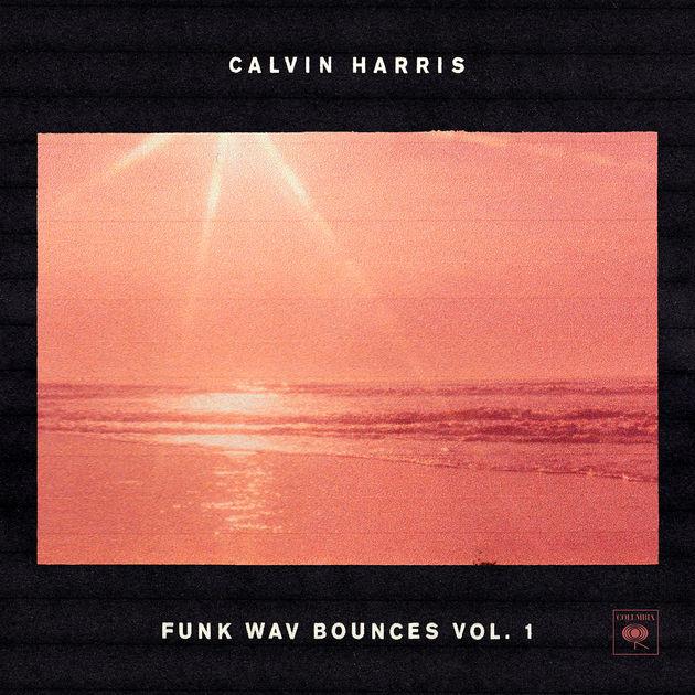 Calvin Harris Drops Funk Wav Bounces Vol. 1