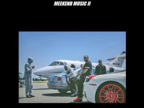 """Meek Mill's """"Meekend Music II"""" Is Here"""