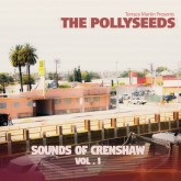 "Review: Terrace Martin's Pollyseeds Make Excellent 1st Impression w/ ""Sounds Of Crenshaw Vol. 1"""