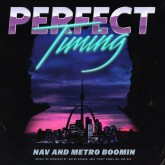 "Review: NAV & Metro Boomin's ""Perfect Timing"" Boasts Beats — But Certainly Not Bars"