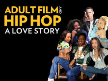 The Breakdown: Adult Film & Hip Hop