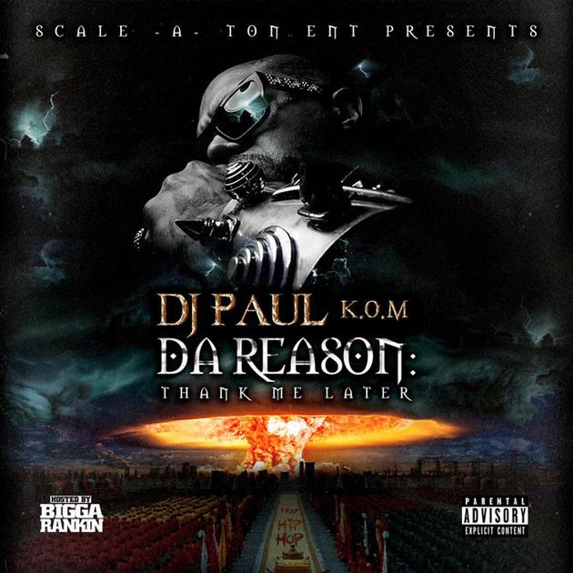 DJ Paul Drops Da Reason