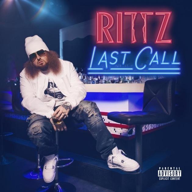 Rittz Unveils Last Call Cover