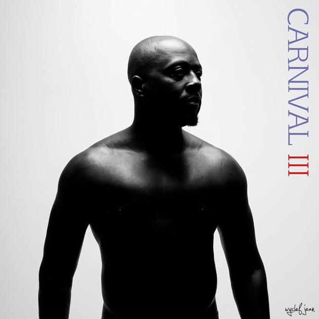 Wyclef Jean Drops Carnival 3