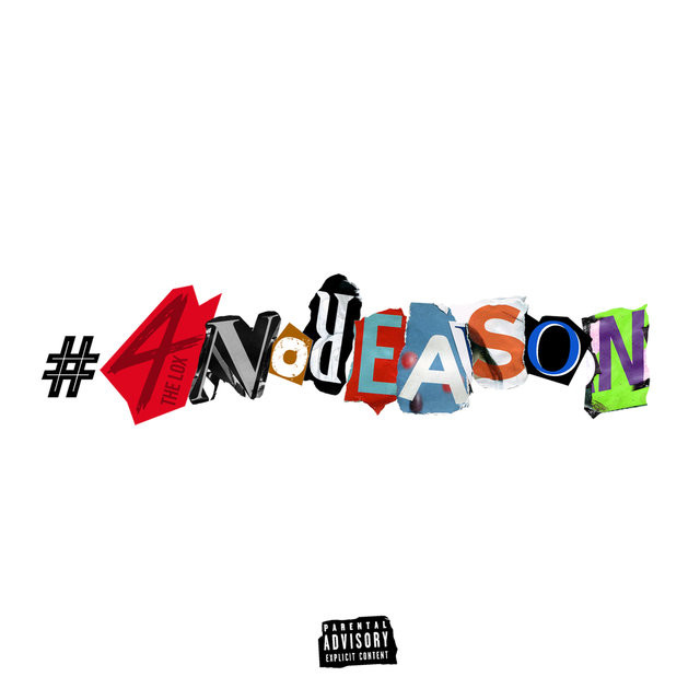 "Review: The LOX Make Good On Their ""#4NoReAsOn"" EP Title"