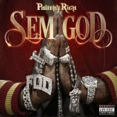 "Review: Philthy Rich's ""Sem God"" Slaps But Could've Been A Mollywhop"