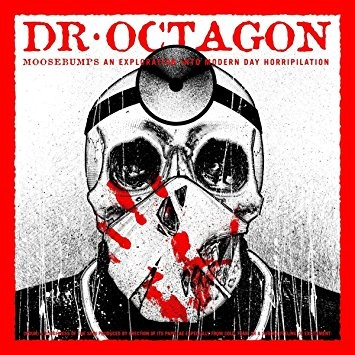 "Review: Dr. Octagon Returns To Alien Form On ""Moosebumps: An Exploration Into Horripilation"""