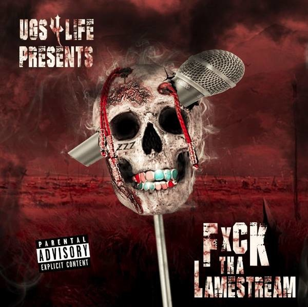 "Review: UGS4LIFE's ""Fxck Tha Lamestream"" Is Plagued With Bad Bone Thugs Impressions"