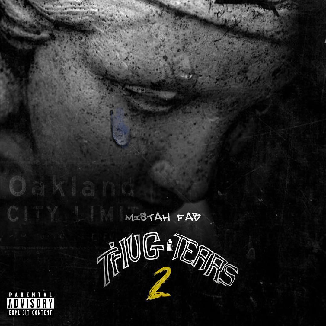 "Mistah F.A.B. Drops Off ""Thug Tears 2"" Album"
