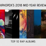 The Top 10 Rap Albums Of 2018 (So Far)