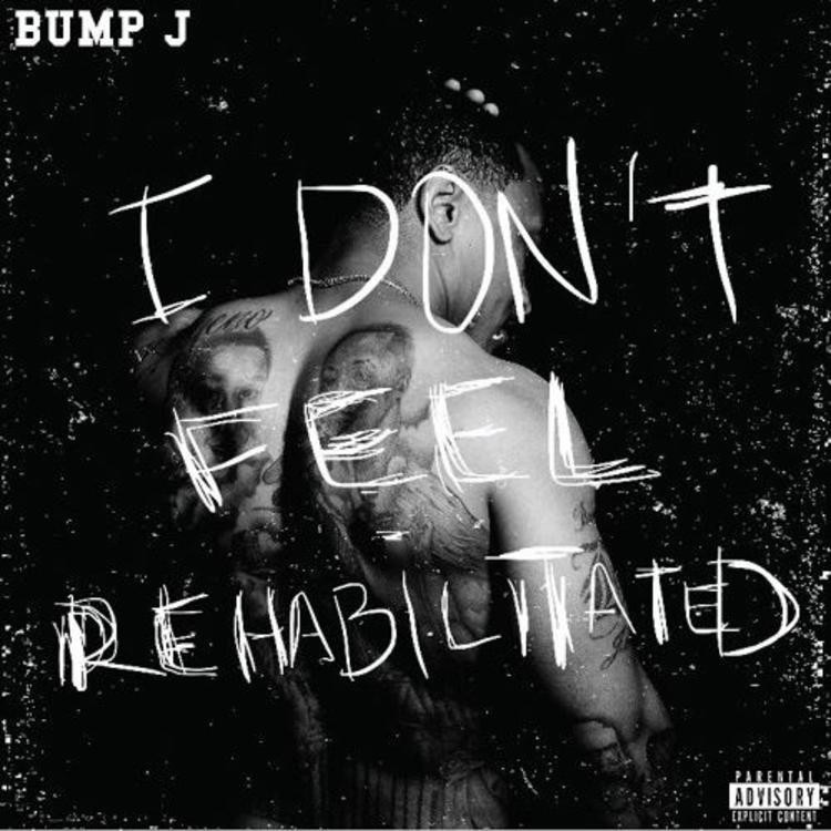 "Review: Bump J Revels In His Throwback Tendencies On ""I Don't Feel Rehabilitated"""