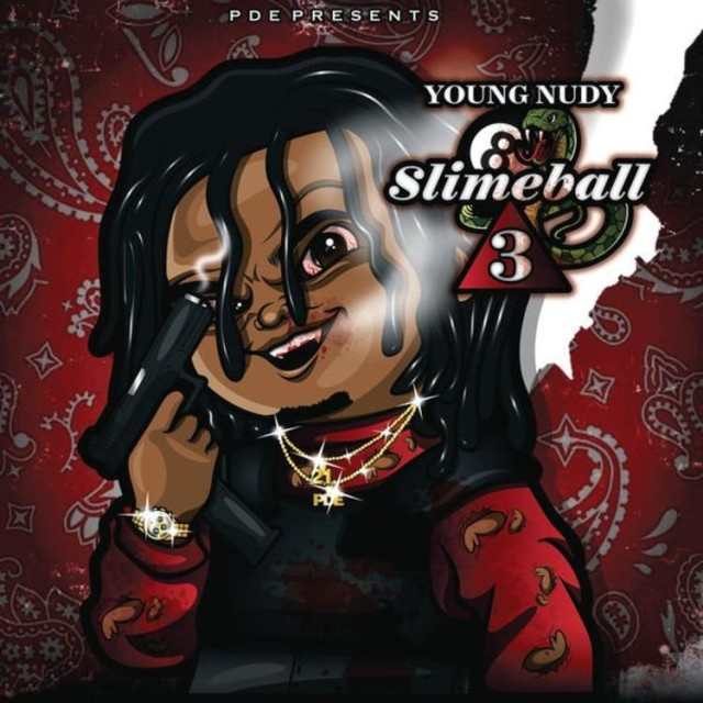 "Young Nudy Continues SlimeBall Series With ""SlimeBall 3"" Mixtape"