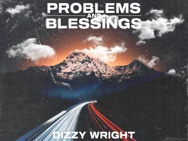 "#DXCLUSIVE: Dizzy Wright Preaches Positivity On ""Problems And Blessings"""