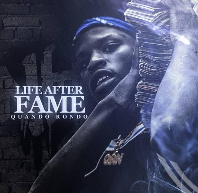 "Quando Rondo Releases ""Life After Fame"" Mixtape Featuring YoungBoy Never Broke Again & Rich Homie Quan"