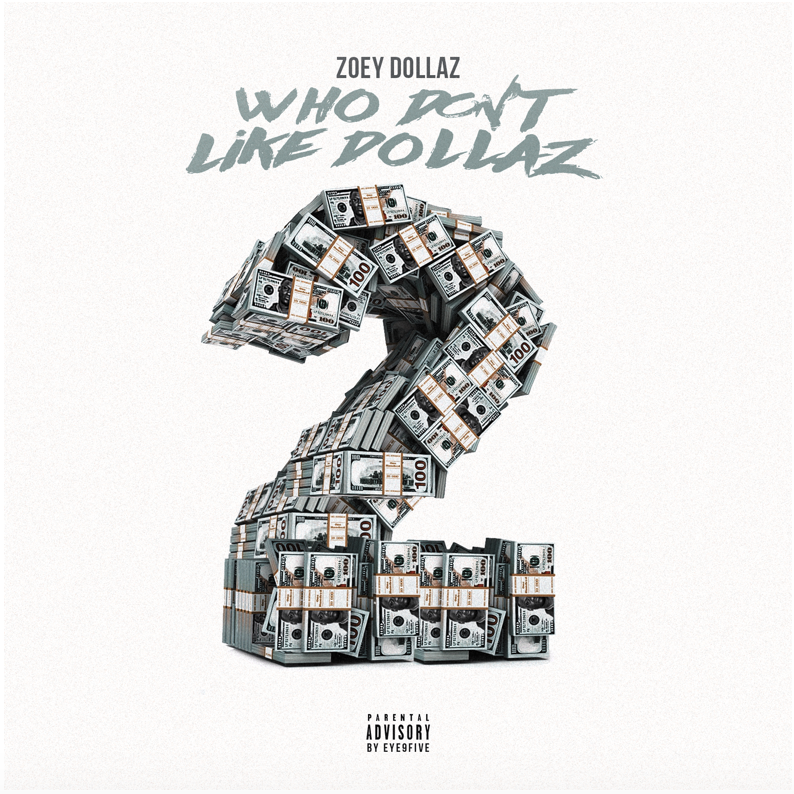 "Zoey Dollaz Recruits Smokepurpp, Lil Yachty, & More For ""Who Don't Like Dollaz 2"" EP"
