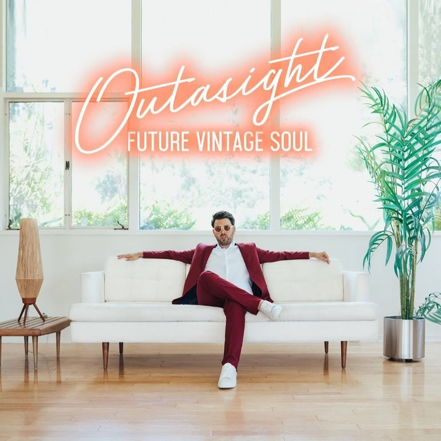 "Outasight Delivers ""Future Vintage Soul"" LP"