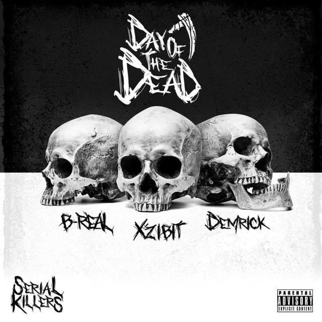 """Xzibit, B-Real & Demrick Release New Serial Killers Project """"Day Of The Dead"""""""