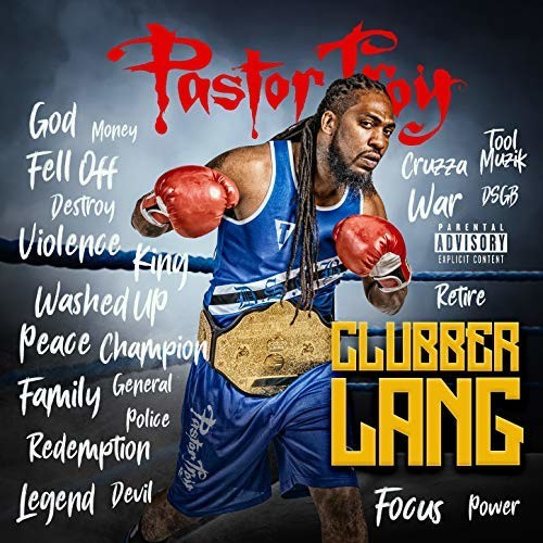 """Review: Pastor Troy Fights The Good Fight With """"Clubber Lang"""" EP"""