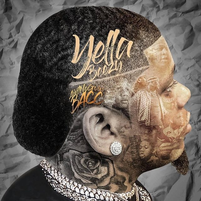 """Review: Yella Beezy's """"Ain't No Goin' Bacc"""" Showcases Potential & Missed Opportunities"""