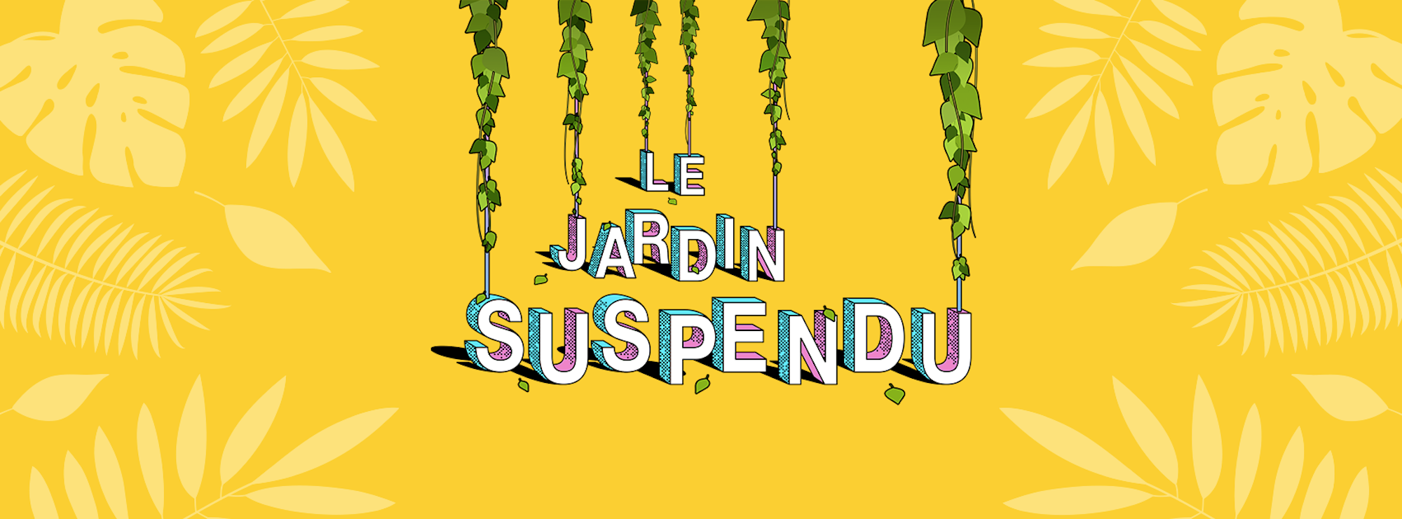 A poster for new summer hangout in Paris Le Jardin Suspendu.