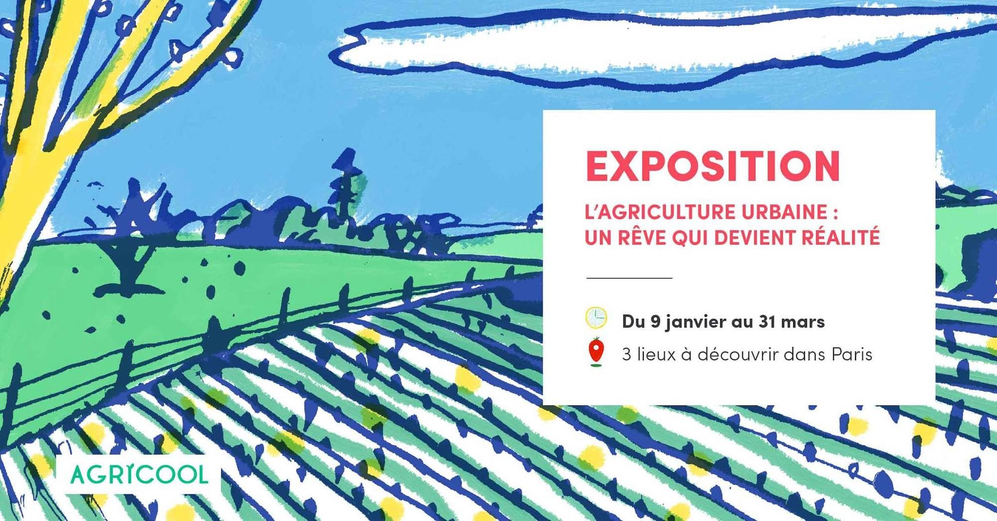The poster for the Agricool Urban Agriculture Exhibition in Paris from January through March.