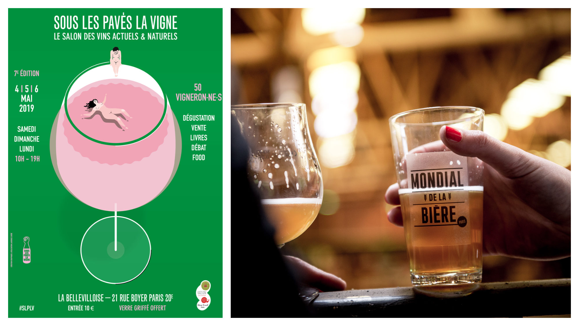 In Paris in May, natural wine tasting event, Sous les Pavés la Vigne takes place at La Bellevilloise (left). A hand holding a 'Mondial de la Bière' beer glass at the Paris Beer Festival this month (right).