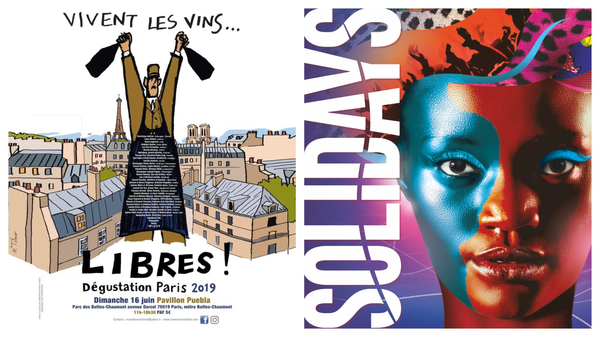 A poster for the wine-tasting event in Paris this June, 'Libres' (left). A poster for the Solidays music festival in Paris this June, with a black woman with her face painted blue and red (right).